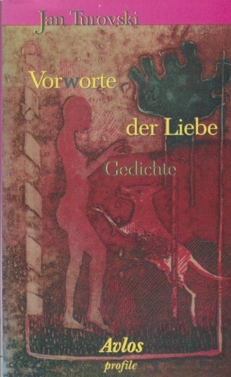 """""""Vorworte der Liebe Gedichte"""" de Jan Turovsky"""
